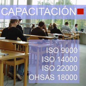 Capacitacion ISO 9000 ISO 14000 ISO 22000 OHSAS 18000